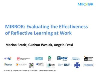 MIRROR: Evaluating the Effectiveness of Reflective Learning at Work