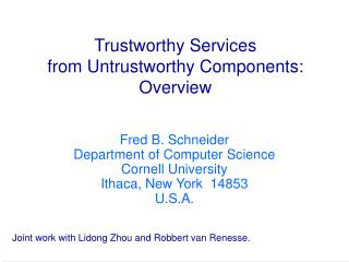 Trustworthy Services from Untrustworthy Components: Overview