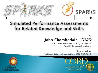 Simulated Performance Assessments  for Related Knowledge and Skills