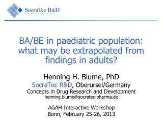 BA/BE  in paediatric population: what may be extrapolated from findings in adults?