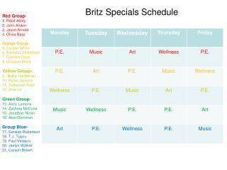 Britz Specials Schedule