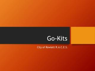 Go-Kits