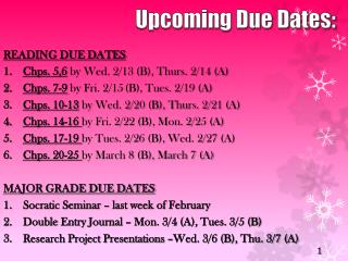 Upcoming Due Dates: