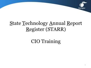 S tate  T echnology  A nnual  R eport  R egister (STARR) CIO Training