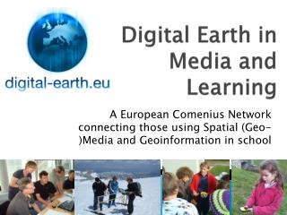 Digital Earth in Media and Learning