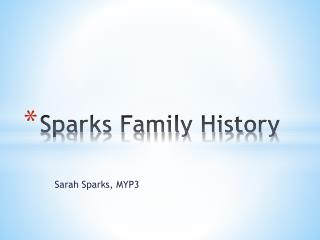 Sparks Family History