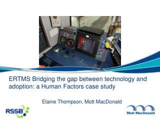 Elaine Thompson, Mott MacDonald