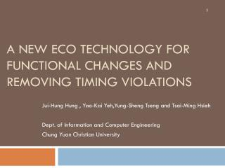 A New ECO Technology  foR  Functional Changes and Removing Timing Violations