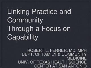 Linking Practice and Community Through a Focus on Capability
