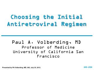 Choosing the Initial Antiretroviral Regimen