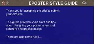 Thank you for accepting the offer to submit your  ePoster .