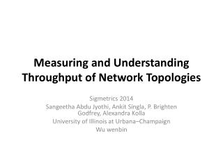 Measuring and Understanding  Throughput of  Network Topologies