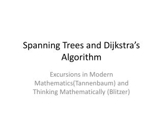 Spanning Trees and  Dijkstra's  Algorithm
