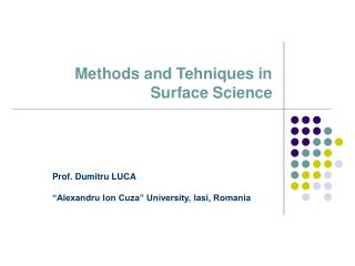 Methods and Tehniques in Surface Science