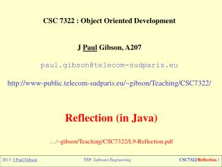 CSC 7322 : Object  Oriented Development J  Paul  Gibson, A207 paul.gibson@telecom-sudparis.eu