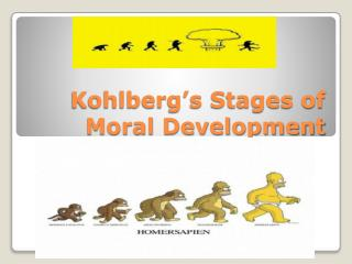 Kohlberg�s Stages of Moral Development