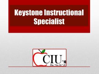 Keystone Instructional Specialist