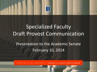 Specialized Faculty Draft Provost Communication