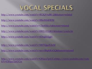 Vocal  Specials