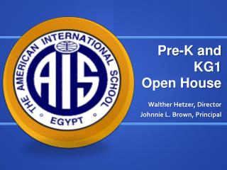 Pre-K and KG1  Open House