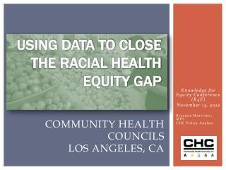 Community Health Councils  Los Angeles, CA