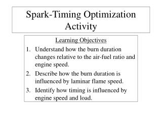 Spark-Timing Optimization Activity