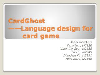 CardGhost ——Language design for 	  card game