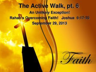 The Active Walk, pt. 6