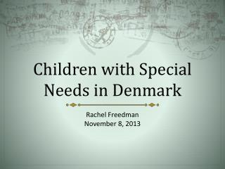 Children with Special Needs in Denmark