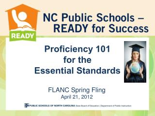 Proficiency 101 for the  Essential Standards