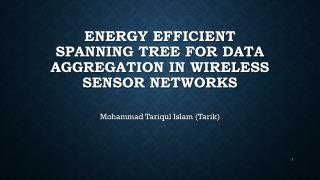 Energy Efficient Spanning Tree for Data Aggregation In Wireless SENSOR NETWORKS