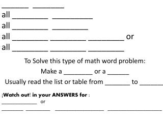 To Solve this type of math word problem: Make a ________ or a ______