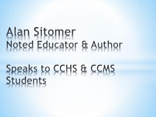 Alan  Sitomer Noted Educator & Author Speaks to CCHS & CCMS Students