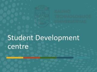 Student Development centre