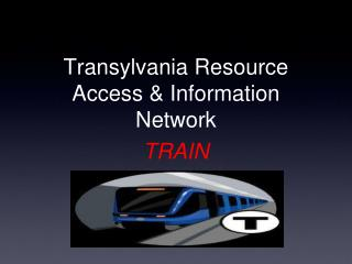 Transylvania Resource Access  & Information  Network