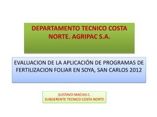 EVALUACION DE LA APLICACIÓN DE PROGRAMAS DE FERTILIZACION FOLIAR EN SOYA, SAN CARLOS 2012