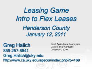 Leasing Game  Intro to Flex Leases Henderson County January 12, 2011