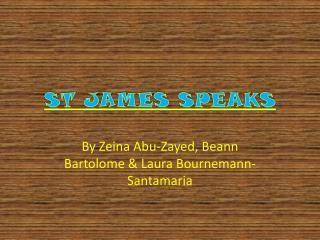 St James Speaks