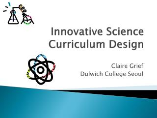 Innovative Science Curriculum Design