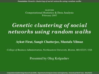 Presentation:  Genetic clustering of social networks using random walks
