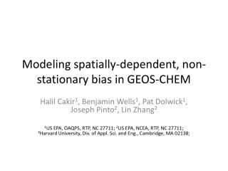 Modeling spatially-dependent, non-stationary bias in GEOS-CHEM