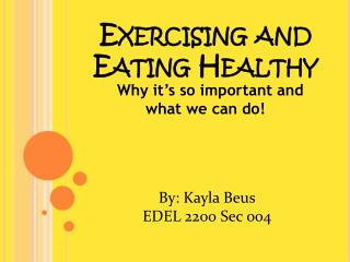 Exercising and Eating Healthy