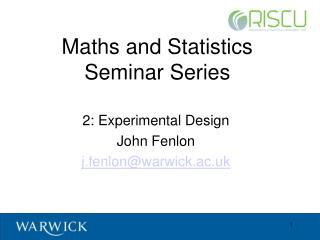 Maths  and Statistics Seminar Series