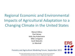 Forestry and Agriculture Modeling Forum, September 2011