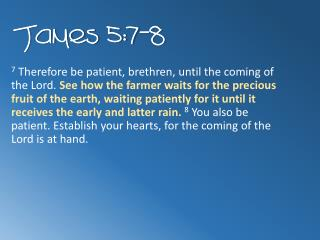 James 5:7-8