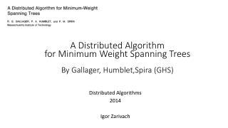 Distributed Algorithms 2014 Igor Zarivach
