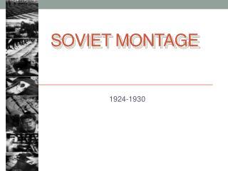 Soviet  Montage