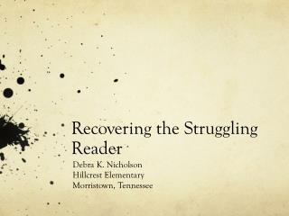 Recovering the Struggling Reader