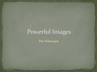 Powerful Images