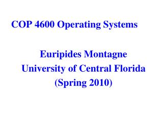 COP 4600 Operating Systems